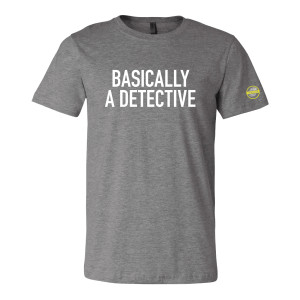 CrimeCon Basically a Detective T-Shirt