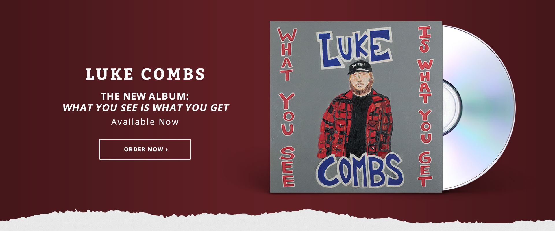 Luke Combs New Album What you see is what you get Order Now