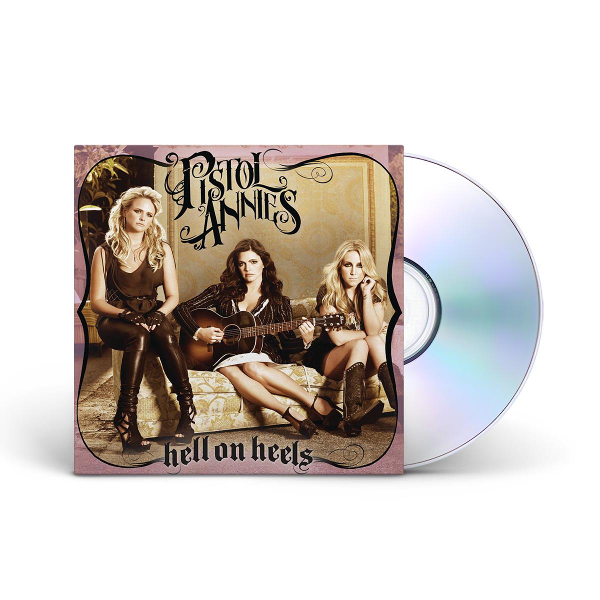 Pistol Annies: Hell On Heels CD
