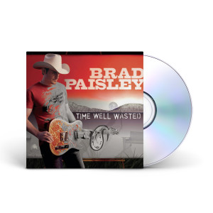 Brad Paisley: Time Well Wasted CD