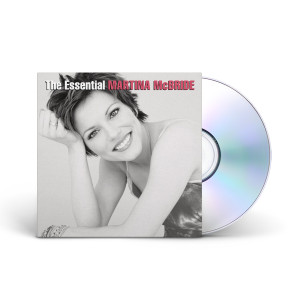 Martina McBride: The Essential Martina Mcbride CD
