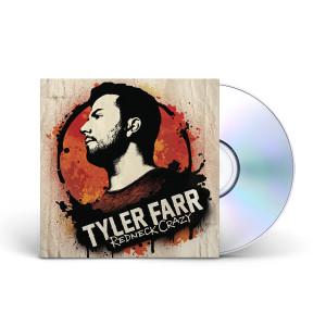 Tyler Farr: Redneck Crazy CD