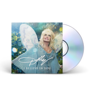 Dolly Parton: I Believe in You CD