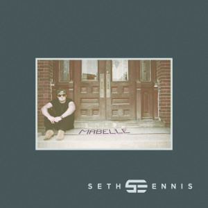 Seth Ennis - Mabelle EP Digital Download