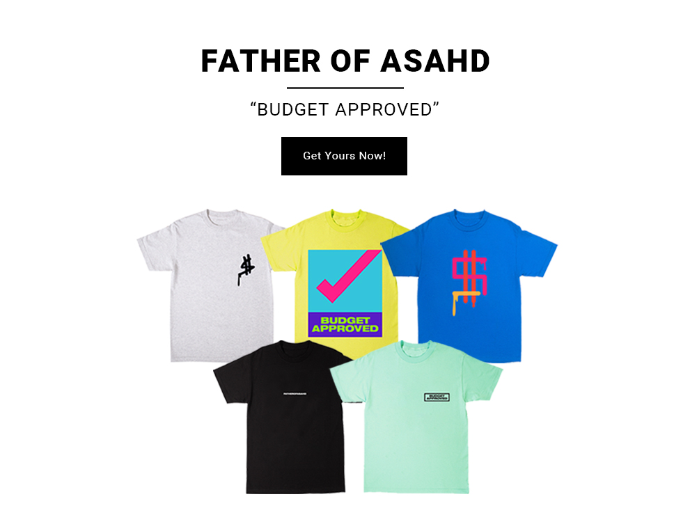 "Shop the Father of Asahd ""Budget Approved"" Collection Now!"