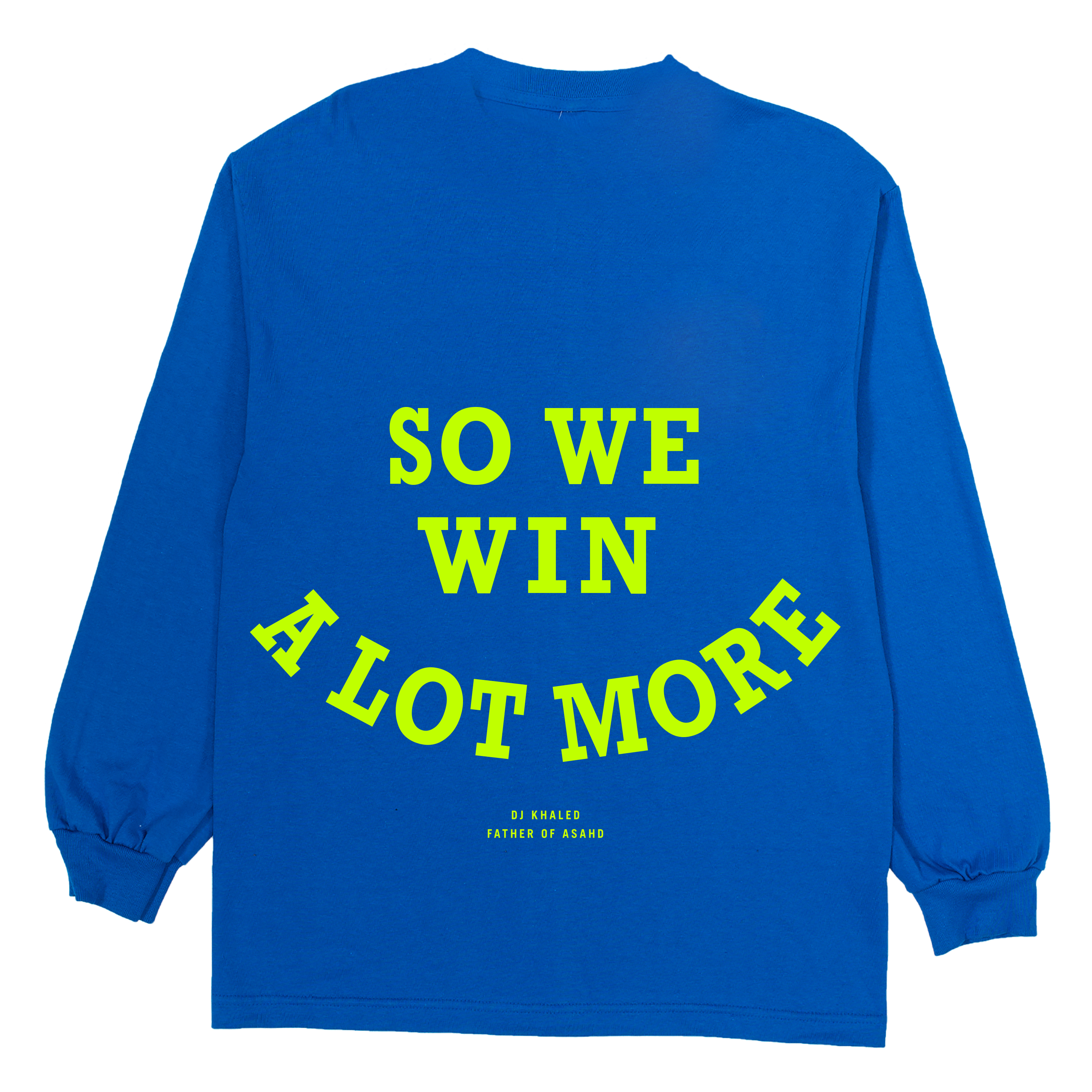 They Don't Want You To Win Blue Long-Sleeve T-Shirt + Father of Asahd Album Download