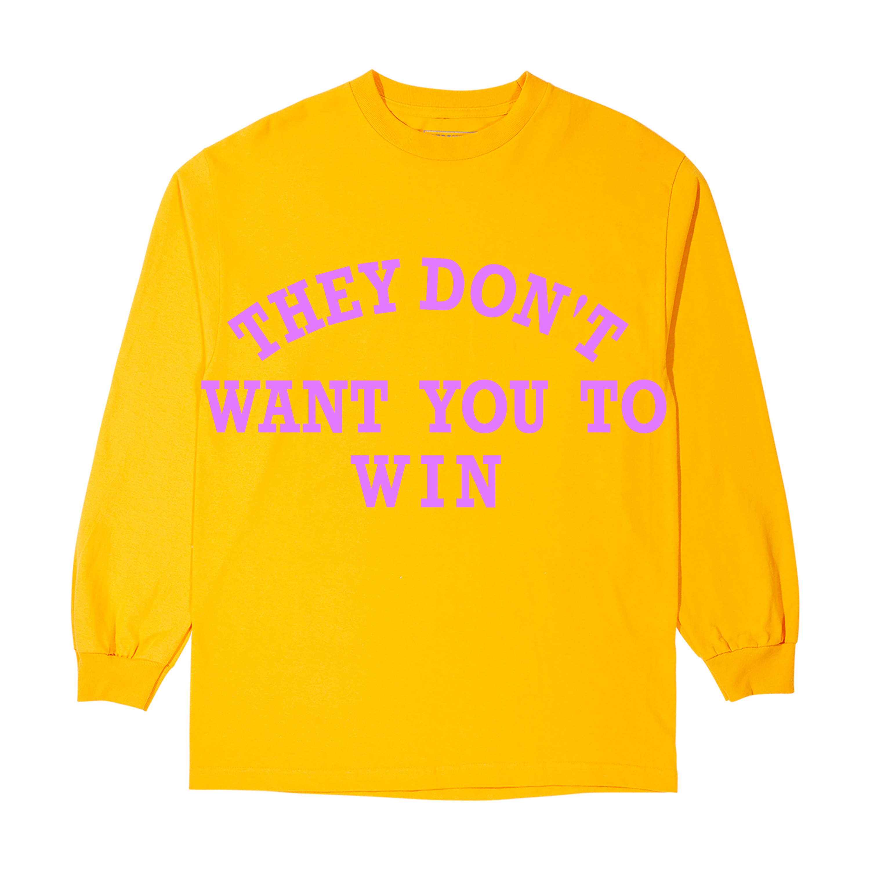 They Don't Want You To Win Yellow Long-Sleeve T-Shirt