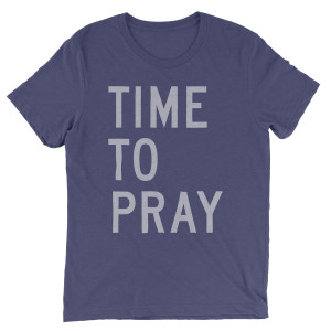 Time To Pray T-shirt