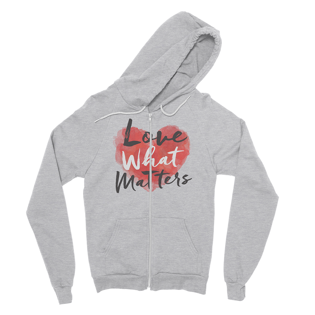 Love What Matters Zip Hoodie