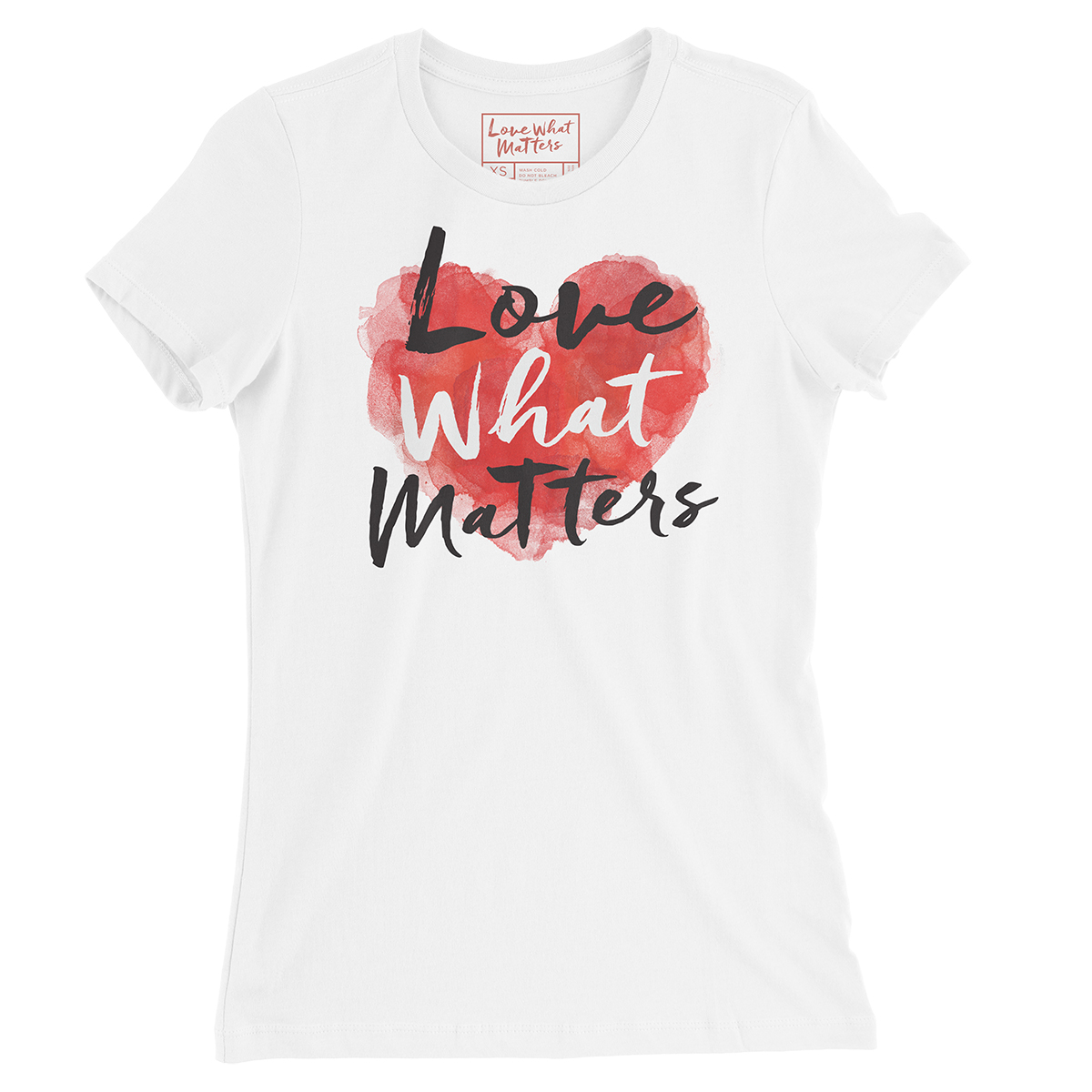 Love What Matters Women's T-Shirt