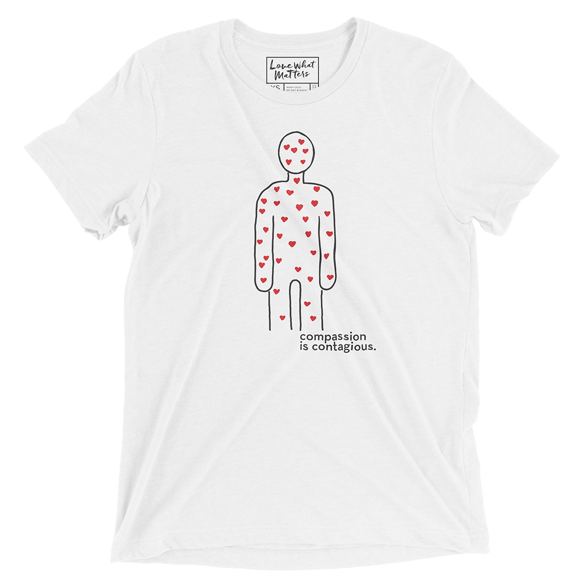 Compassion is Contagious T-Shirt