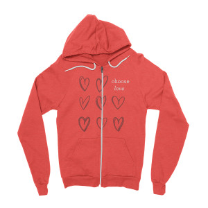 Choose Love Zip Hoodie