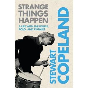 Stewart Copeland: Strange Things Happen