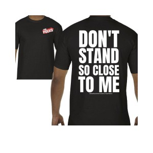 Don't Stand So Close To Me 2-Sided T-Shirt