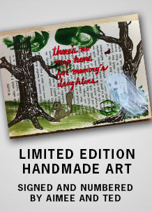 Handmade Signed and Numbered Art - Extremely Limited Edition!