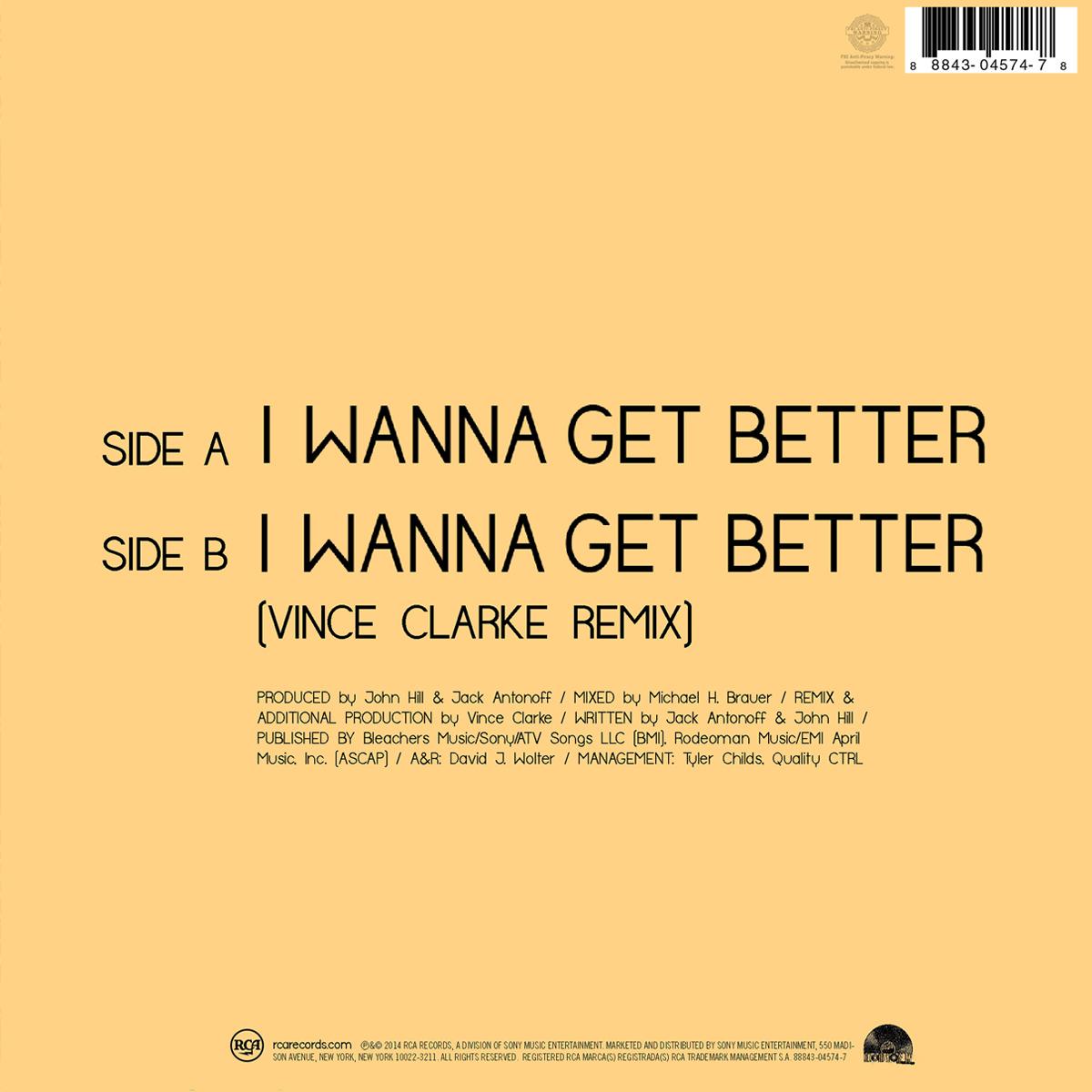 """I Wanna Get Better 7"""" Vinyl (Pressing #2)"""