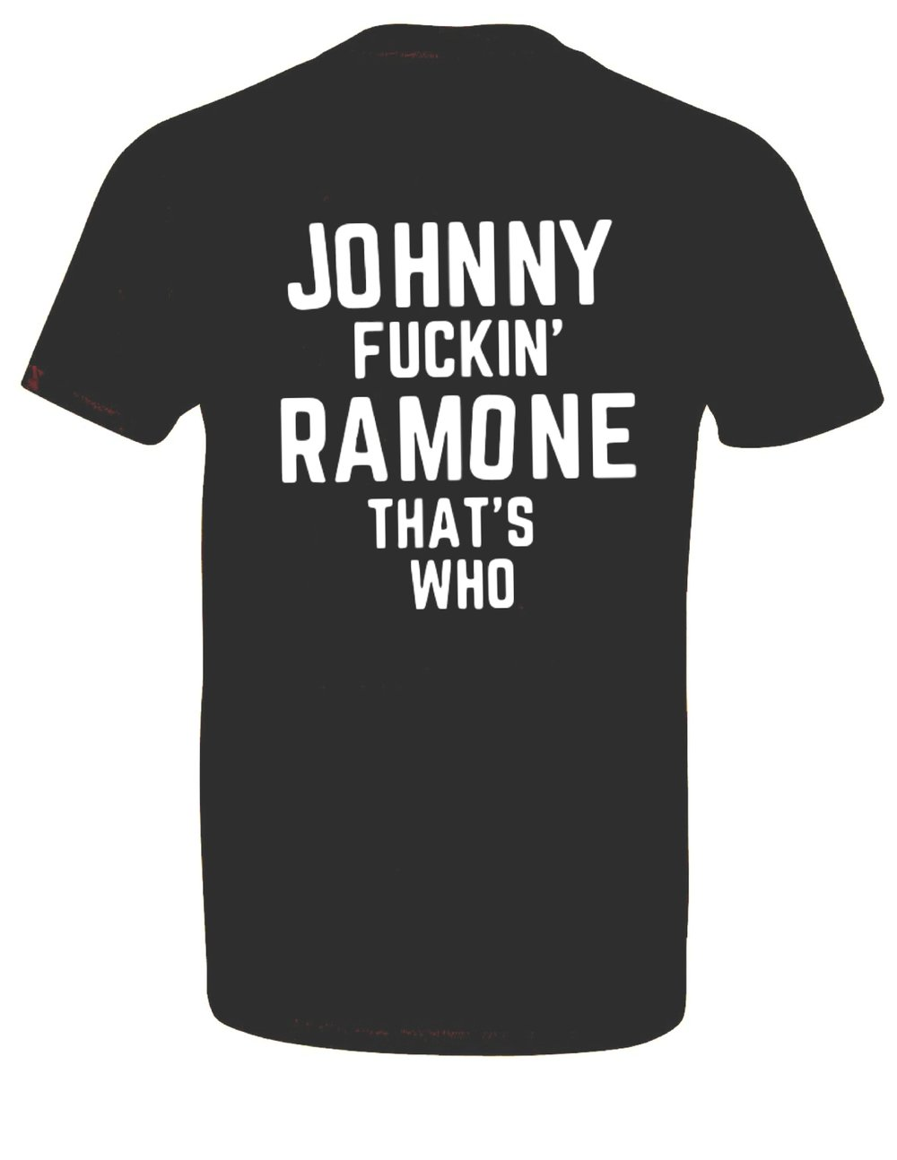 "Black 'Legend' Shirt ""Johnny Fuckin' Ramone"""