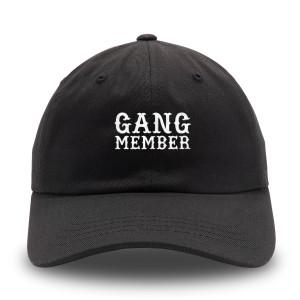 Gang Member Black Dad Hat