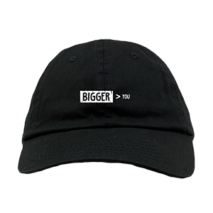 Bigger Than You Logo Dad Hat