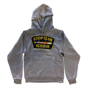 Strip Club Veteran Grey Pullover Hoodie