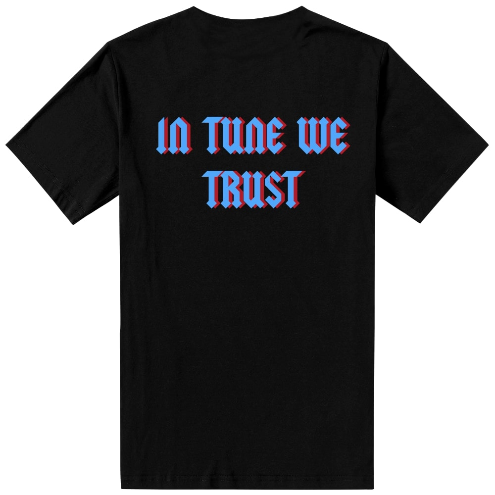 In Tune We Trust Tee