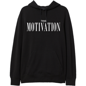 Thug Motivation Hoodie