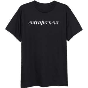 enTRAPreneur T-Shirt & TM104 Digital Download