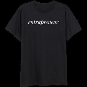 enTRAPreneur T-Shirt & TM104 Digital Download
