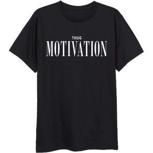Thug Motivation Tee