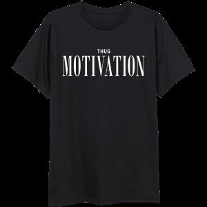 Thug Motivation Tee