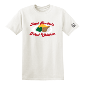 Aunt Bertha's Fried Chicken T-Shirt