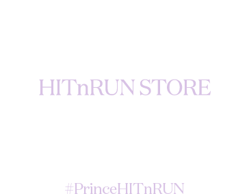 Prince - HITnRUN Store Newsletter Sign-up