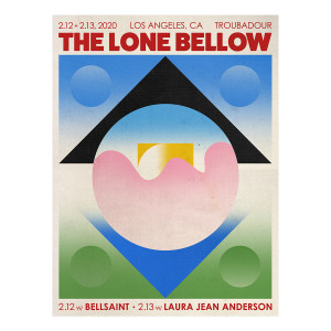 The Lone Bellow Troubadour Show Poster