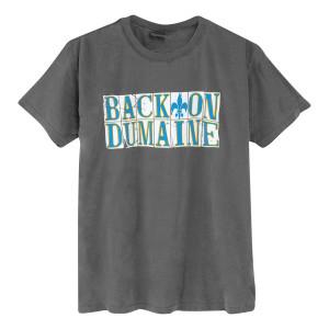 Back on Dumaine T Shirt