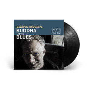 Anders Osborne - Buddha and the Blues Vinyl