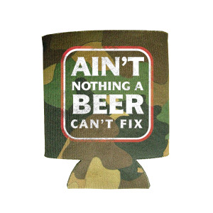 Beer Can't Fix Camo Can Hugger