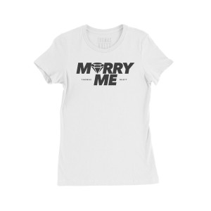 Marry Me White Ladies T-Shirt