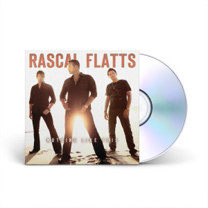 Rascal Flatts Nothing Like This CD