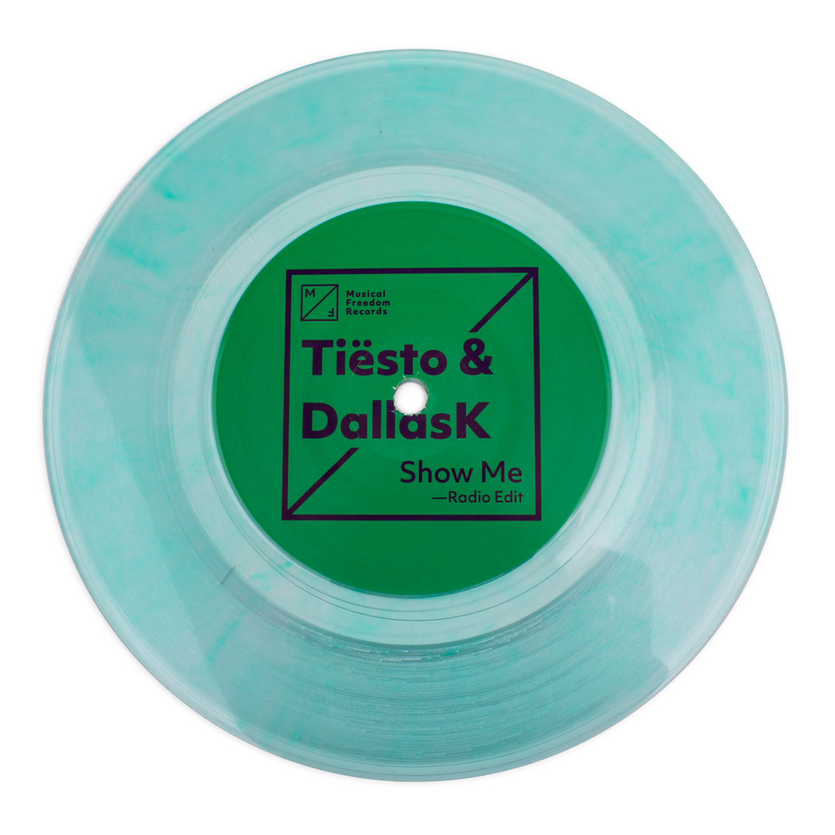 "Tiësto & DallasK 'Show Me' Single - 7"" Vinyl"