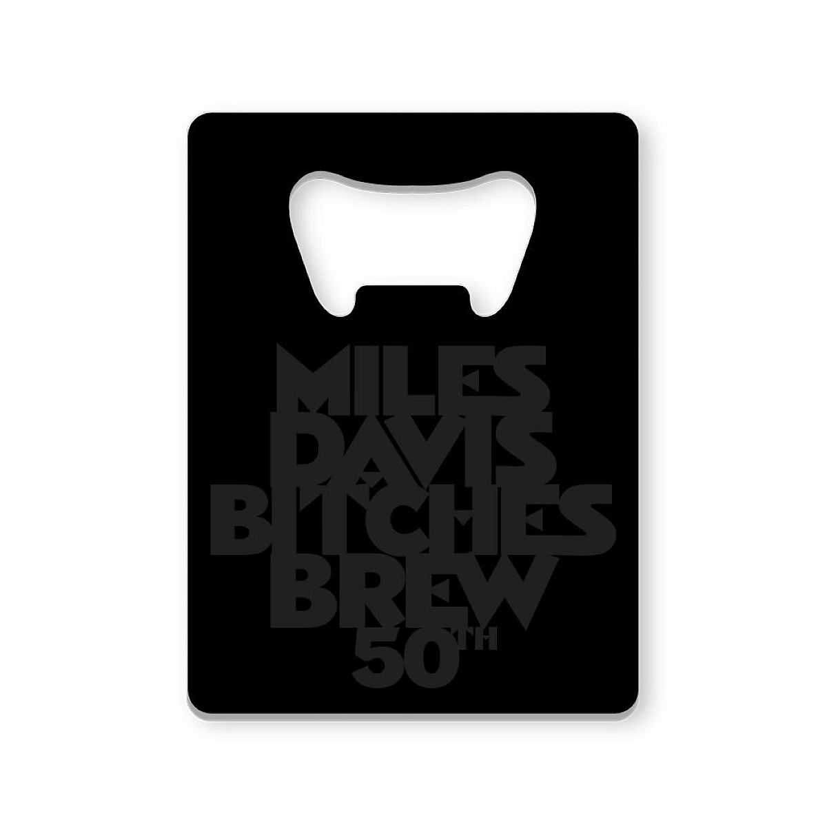 Bitches Brew 50 Stainless Steel Bottle Opener
