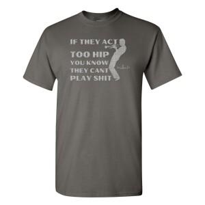 Too Hip T-Shirt