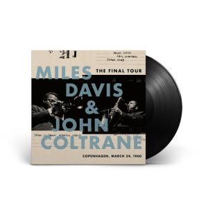Miles Davis & John Coltrane - The Final Tour: Copenhagen, 3/24/1960 LP