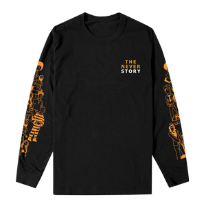 The Never Story Long Sleeve Tee [Black]