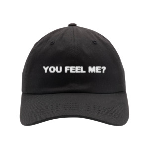 You Feel Me Dad Hat
