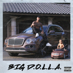 Big D.O.L.L.A. Hoodie & Big D.O.L.L.A.  Deluxe Digital Download