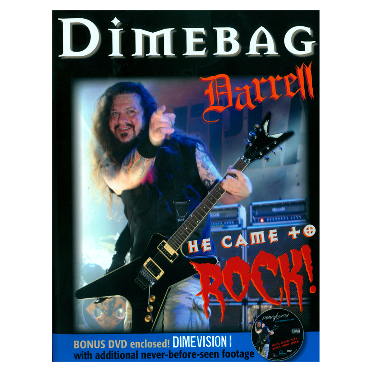Dimebag Darrell: He Came to Rock Book/DVD