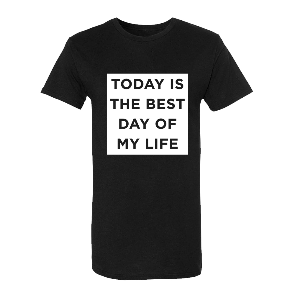 Today Is The Best Day T-Shirt