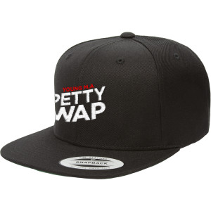 Petty Wap Snapback Hat
