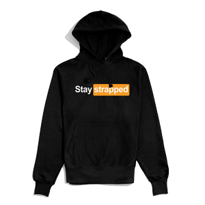 Stay Strapped Hoodie