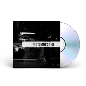 The Tunnel's End CD